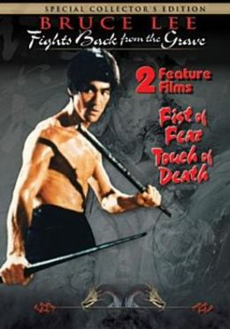Bruce Lee Fights Back from the Grave/Fist of Fear, Touch of Death