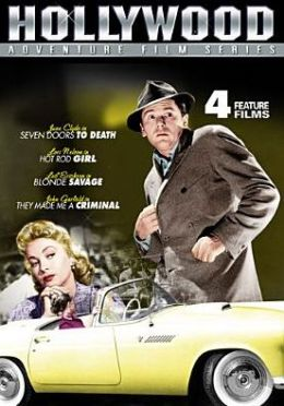 Adventure Classics: Seven Door to Death/Hot Rod Girl/Blonde Savage/They Made Me a Criminal