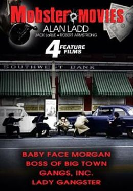 Mobster Movies: Baby Face Morgan/Boss of Big Town/Gangs, Inc./Lady Gangster