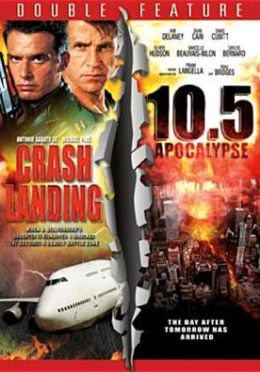 Crash Landing/10.5 Apocalypse