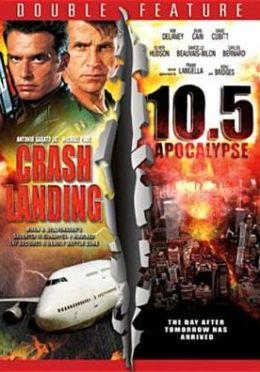 Crash Landing/10.5 Apocalypse