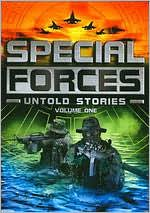 Special Forces: Untold Stories, Vol. 1