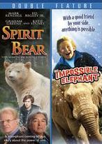 Spirit Bear/the Impossible Elephant