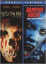 Vampire Wars: Battle for the Universe/Skeleton Man