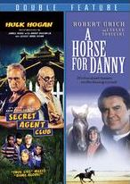 Horse for Danny/the Secret Agent Club