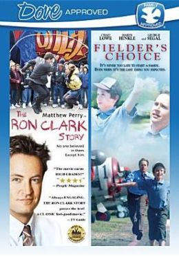 Ron Clark Story/Fielder's Choice