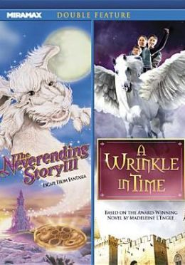 Neverending Story 3: Escape from Fantasia/a Wrinkle in Time