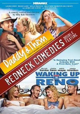 Daddy & Them/Waking up in Reno