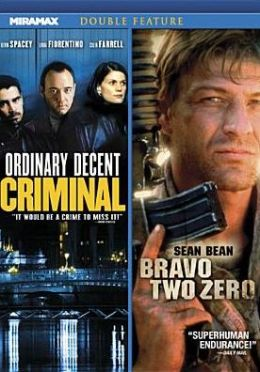 Ordinary Decent Criminal/Bravo Two Zero