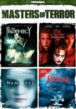 Masters of Terror: the Prophecy/the Crow: Wicked Prayer/the Nameless/Ritual