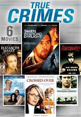 True Crimes: 6 Movies