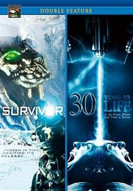 30 Years to Life/Survivor