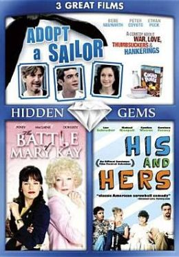 Hidden Gems: Hell on Heels - the Battle of Mary Kay/His and Hers/Adopt a Sailor