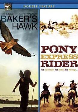 Baker's Hawk/Pony Express Rider