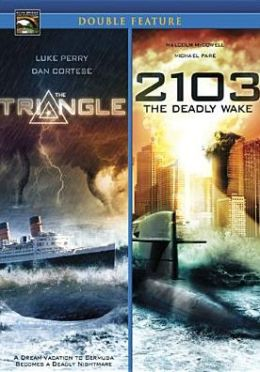 Triangle/2103: the Deadly Wake