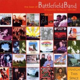 The Best of Battlefield Band 1977-2001/Temple Records: A 25 Year Legacy