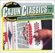 The Best of Louisiana Cajun Classics, Vol. 2