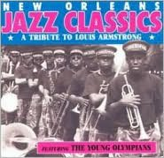 New Orleans Jazz Classics: A Tribute to Louis Armstrong