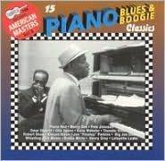 Arhoolie Presents American Masters, Vol. 8: 15 Piano Blues & Boogie Classics