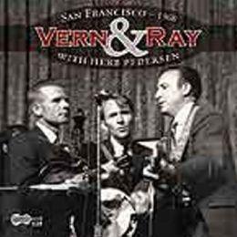 Vern & Ray with Herb Pedersen: San Francisco 1968