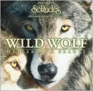 Wild Wolf: Mysterious Beauty