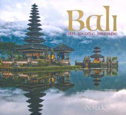 Bali: An Exotic Escape