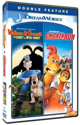 Wallace & Gromit: the Curse of the Were-Rabbit/Chicken Run