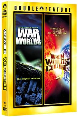 The War of the Worlds & When Worlds Collide