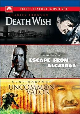 Death Wish & Escape from Alcatraz & Uncommon Valor
