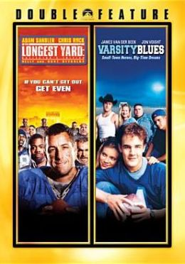 Longest Yard/Varsity Blues