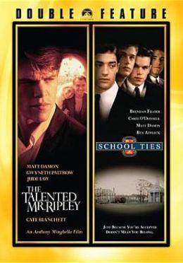 The Talented Mr. Ripley / School Ties