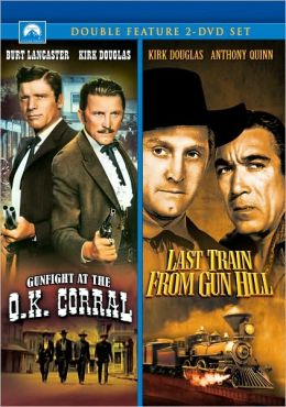 Gunfight at the O.K. Corral/Last Train from Gun Hill