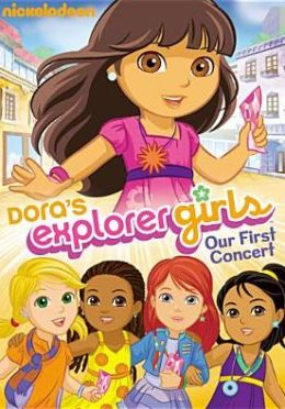 Dora's Explorer Girls: Our First Concert