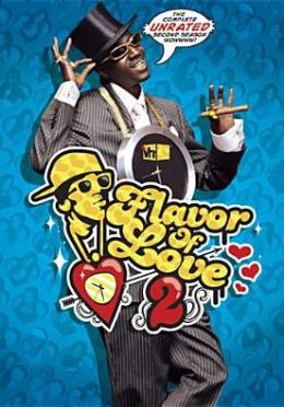 Flavor of Love: the Complete Unrated Second Season