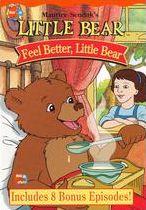 Little Bear: Feel Better Little Bear