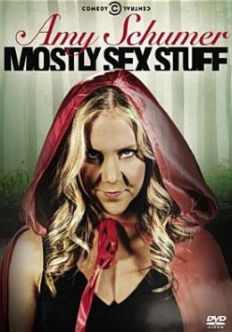 Amy Schumer: Mostly Sex Stuff