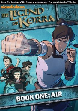 The Legend Of Korra: Book One: Air