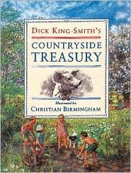 Dick King-Smith's Countryside Treasury