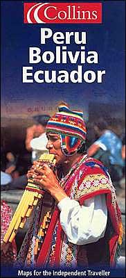 Peru, Boliva, Ecuador