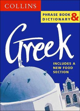Greek Phrase Book and Dictionary: Includes A New Food Section