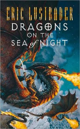 Dragons on the Sea of Night (Sunset Warrior Series #5)