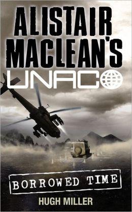 Borrowed Time (Alistair MacLean?s UNACO)