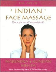 Art of Indian Face Massage: How to Give Yourself a Natural Facelift