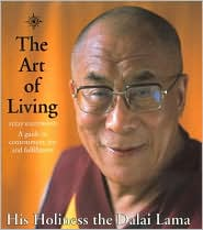 Art of Living: A Guide to Contentment, Joy and Fulfillment