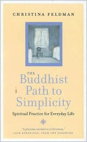 Buddhist Path to Simplicity: Spiritual Practice for Everyday Life