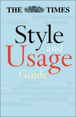 The Times Style and Usage Guide