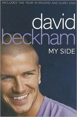 David Beckham : My Side - the Autobiography