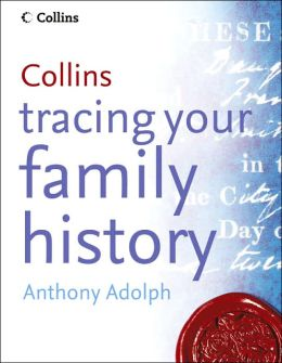 Collins Complete Guide to Tracing Your Family History