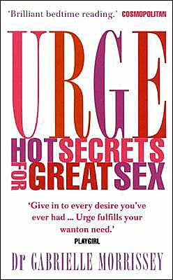 Urge: Hot Secrets for Great Sex