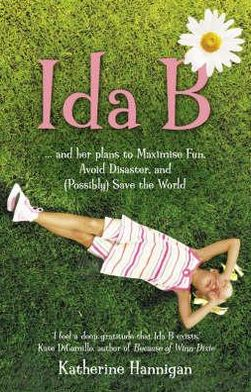 IDA B : ...and Her Plans to Maximise Fun, Avoid Disaster and (Possibly) Save the World